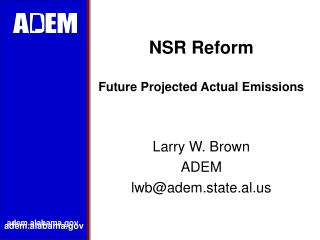 NSR Reform Future Projected Actual Emissions