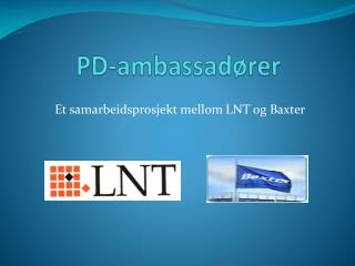 PD-ambassadører