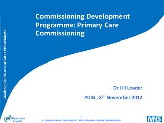 Commissioning Development Programme: Primary Care Commissioning