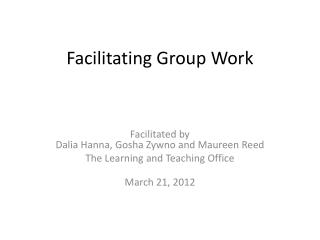Facilitating Group  Work