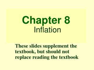 Chapter 8 Inflation