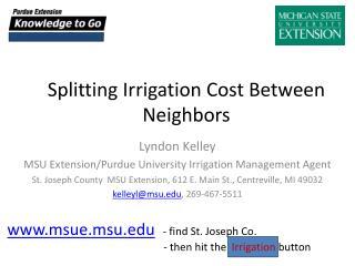 Splitting Irrigation Cost Between Neighbors