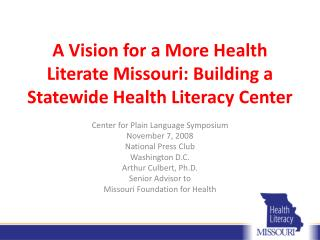 A Vision for a More Health Literate Missouri: Building a Statewide Health Literacy Center
