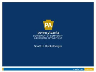 Pennsylvania Industrial Development Authority (PIDA) Low-interest loans to non-profit IDCs to assist companies in creati