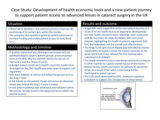 Case Study: Development of health economic tools and a new patient journey to support patient access to advanced lenses