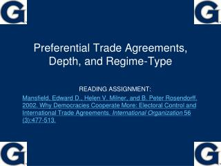 Preferential Trade Agreements, Depth, and Regime-Type
