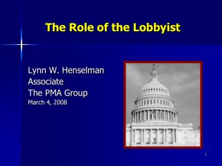 The Role of the Lobbyist