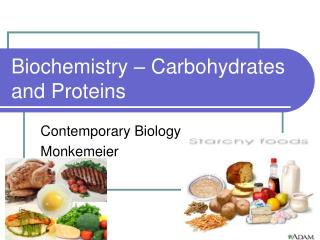 Biochemistry – Carbohydrates and Proteins