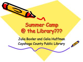 Summer Camp  @ the Library???