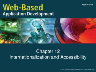 Chapter 12 Internationalization and Accessibility
