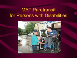 MAT Paratransit for Persons with Disabilities