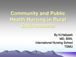 Community and Public Health Nursing in Rural Environments