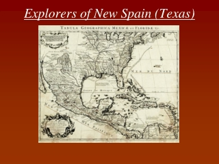 Explorers of New Spain (Texas)