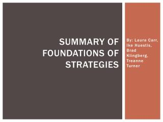 Summary of Foundations of Strategies