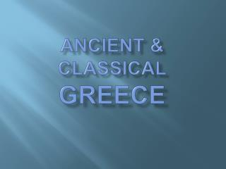Ancient  Classical Greece