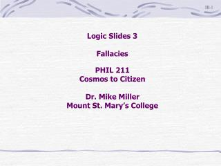 Logic Slides 3 Fallacies