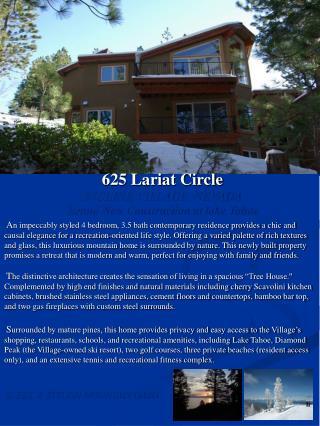 625 Lariat Circle INCLINE VILLAGE, NEVADA Brand New Construction at lake Tahoe
