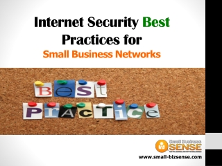 Internet Security Best Practices for Small Business Networks