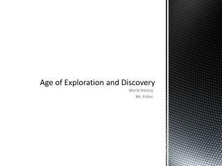 Age of Exploration and Discovery