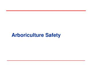 Arboriculture Safety