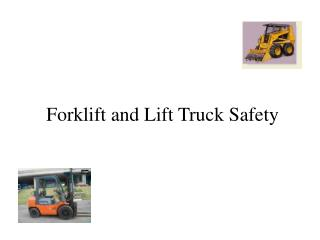 Forklift and Lift Truck Safety