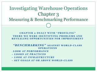 Investigating Warehouse Operations  Chapter 3 Measuring & Benchmarking Performance