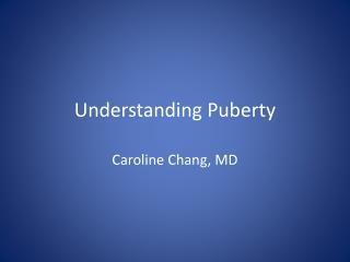 Understanding Puberty