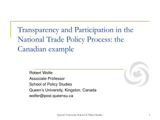 Transparency and Participation in the National Trade Policy Process: the Canadian example