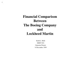 Financial Comparison Between  The Boeing Company and Lockheed Martin