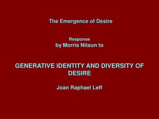 The Emergence of Desire