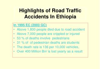 Highlights of Road Traffic Accidents In Ethiopia