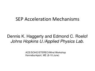 SEP Acceleration Mechanisms
