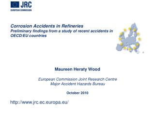 corrosion accidents in refineries preliminary findings from a study of recent accidents in oecd