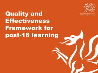 Quality and Effectiveness Framework for  post-16 learning