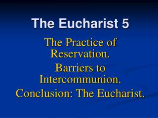 The Eucharist 5