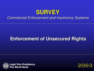 Enforcement of Unsecured Rights