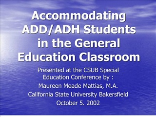 accommodating addadh students in the general education classroom