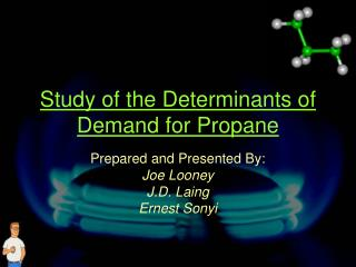 Study of the Determinants of Demand for Propane