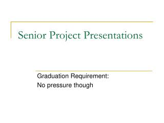 Senior Project Presentations