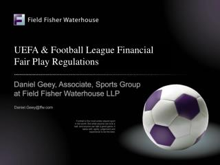 UEFA & Football League Financial Fair Play Regulations