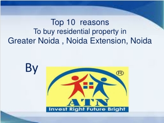 Invest in Top 10 residential property in Noida for great ret