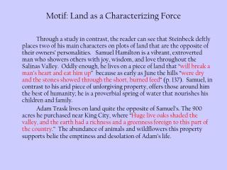 Motif: Land as a Characterizing Force