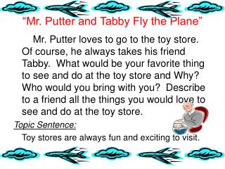 """""""Mr. Putter and Tabby Fly the Plane"""""""
