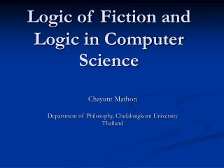 Logic of Fiction and Logic in Computer Science
