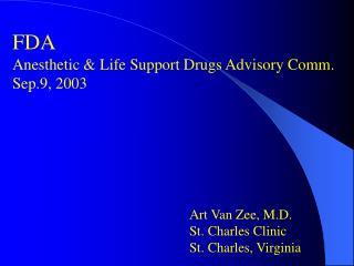 FDA Anesthetic & Life Support Drugs Advisory Comm. Sep.9, 2003