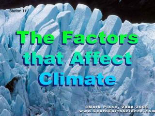 The Factors that Affect Climate