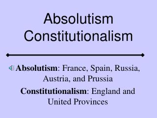 Absolutism Constitutionalism