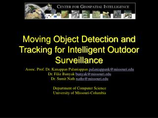 Moving Object Detection and Tracking for Intelligent Outdoor Surveillance