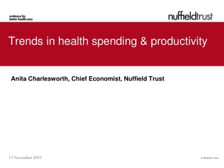 Anita Charlesworth: Trends in health spending