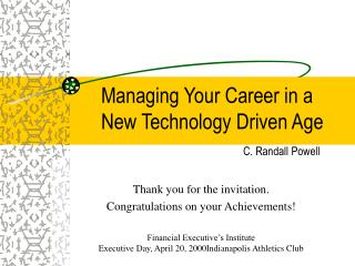 Managing Your Career in a New Technology Driven Age
